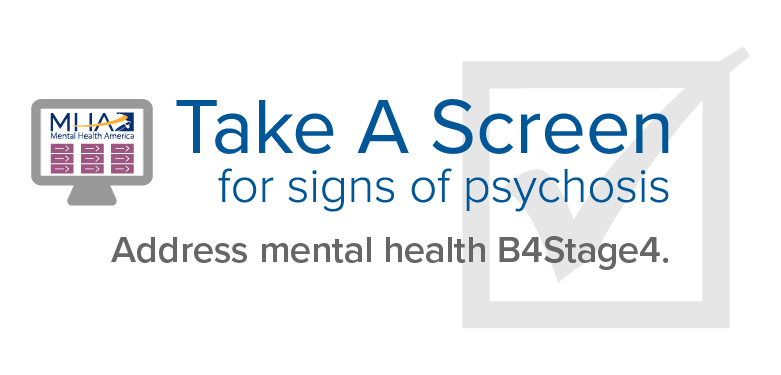 take a psychosis screen