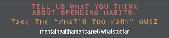 tell us what you think about spending habits - take the what's too far quiz
