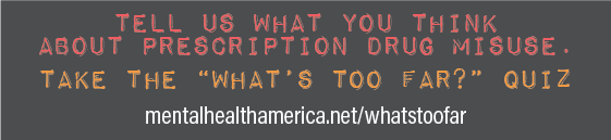Tell us what you think about prescription drug misuse - take the what's too far quiz