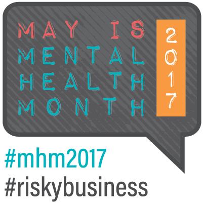 Mental Health Month 2017